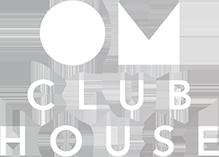 OM CLUB HOUSE